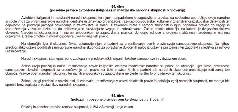 V slovenski ustavi so omenjene samo tri narodne skupnosti: Italijani, Madžari in Romi.