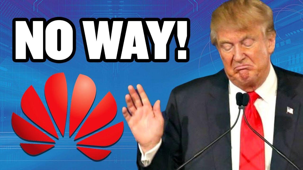 Trump in Huawei Vir:YouTube